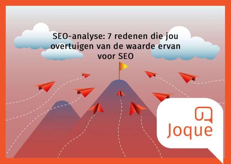 SEO-analyse uitvoeren, seo audit seo website check Joque Communication